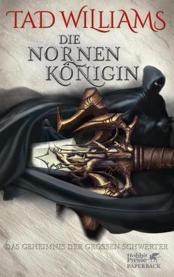 Das Geheimnis der Großen Schwerter / Die Nornenkönigin von Harksen,  Verena C, Williams,  Tad