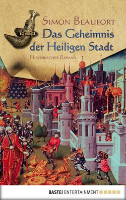 Das Geheimnis der Heiligen Stadt von Beaufort,  Simon, Budinger,  Linda