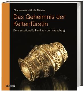 Das Geheimnis der Keltenfürstin von Ebinger,  Nicole, Krausse,  Dirk