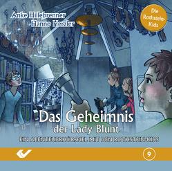 Das Geheimnis der Lady Blunt von Hillebrenner,  Anke