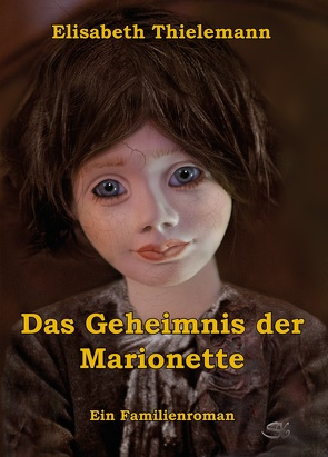 Das Geheimnis der Marionette von Thielemann,  Elisabeth