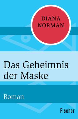 Das Geheimnis der Maske von Norman,  Diana, Walter,  Edith