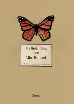 Das Geheimnis der Mia Diamond von Fynch,  Matt, Winter,  Tom C.