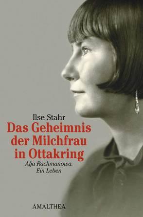 Das Geheimnis der Milchfrau in Ottakring von Stahr,  Ilse