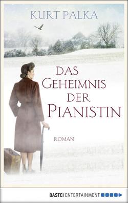 Das Geheimnis der Pianistin von Karg,  Stefanie, Palka,  Kurt