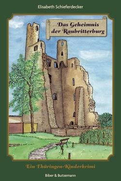 Das Geheimnis der Raubritterburg von Schieferdecker,  Elisabeth
