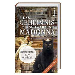 Das Geheimnis der schwarzen Madonna von Wendler,  Heike