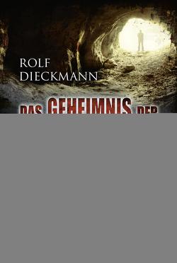 Das Geheimnis der Totenstadt von Dieckmann,  Rolf