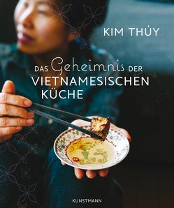Das Geheimnis der Vietnamesischen Küche von Große,  Brigitte, Thúy,  Kim