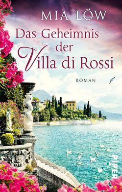 Das Geheimnis der Villa di Rossi von Löw,  Mia