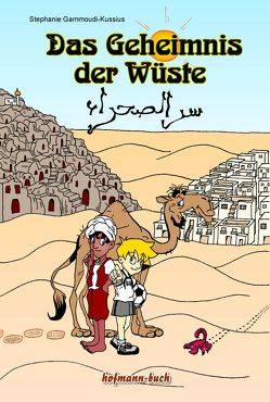 Das Geheimnis der Wüste von Gammoudi-Kussius,  Stephanie