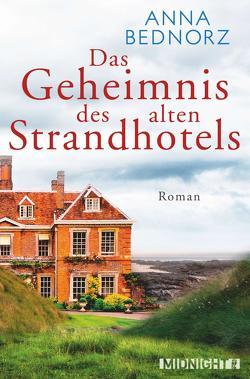 Das Geheimnis des alten Strandhotels von Bednorz,  Anna