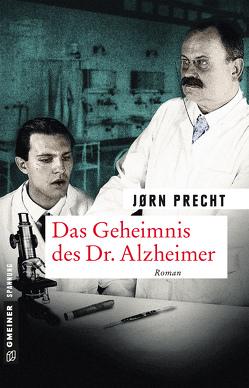 Das Geheimnis des Dr. Alzheimer von Precht,  Jørn