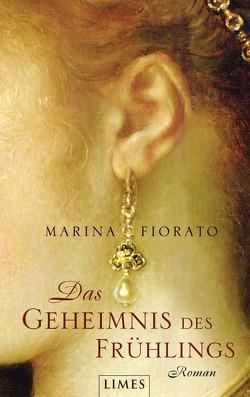 Das Geheimnis des Frühlings von Bader,  Nina, Fiorato,  Marina