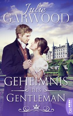 Das Geheimnis des Gentleman von Garwood,  Julie, Walther,  Ursula
