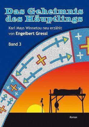 Das Geheimnis des Häuptlings von Gressl,  Engelbert