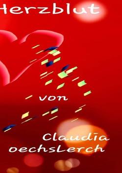 Das Geheimnis des Herzblutes von Oechsler,  Claudia