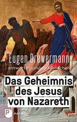 Das Geheimnis des Jesus von Nazaret von Drewermann,  Eugen, Freytag,  Martin