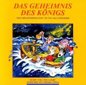 Das Geheimnis des Königs von Frank,  German, Marc,  Ursula