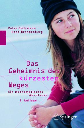 Das Geheimnis des kürzesten Weges von Brandenberg,  Rene, Gritzmann,  Peter