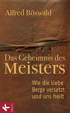 Das Geheimnis des Meisters von Böswald,  Alfred
