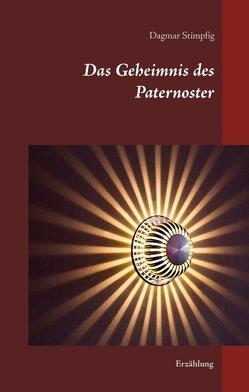Das Geheimnis des Paternoster von Stimpfig,  Dagmar