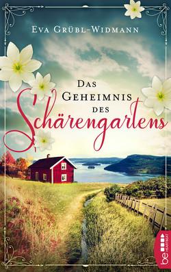 Das Geheimnis des Schärengartens von Grübl-Widmann,  Eva