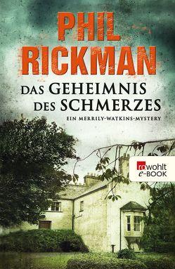 Das Geheimnis des Schmerzes von Rickman,  Phil, Seifert,  Nicole
