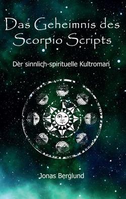 Das Geheimnis des Scorpio Scripts von Berglund,  Jonas
