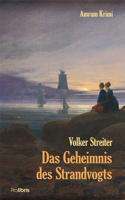 Das Geheimnis des Strandvogts von Streiter,  Volker