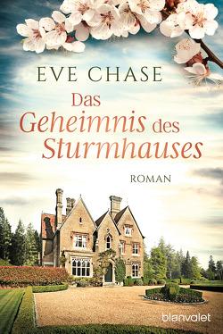 Das Geheimnis des Sturmhauses von Chase,  Eve, Müller,  Carolin