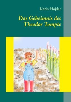 Das Geheimnis des Theodor Tompte von Hojdar,  Karin
