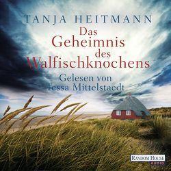 Das Geheimnis des Walfischknochens von Heitmann,  Tanja, Mittelstaedt,  Tessa