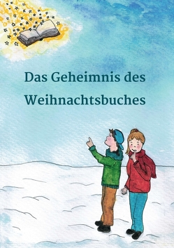 Das Geheimnis des Weihnachtsbuches von Bäumer,  Carina, Bitter,  Petra, Lesefloh.de,  Geschichten von, Scheller,  Anke
