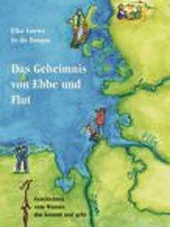 Das Geheimnis Ebbe und Flut von du Bosque,  Jo, Loewe