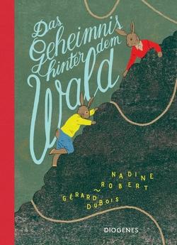 Das Geheimnis hinter dem Wald von Cramer-Klett,  Anna, DuBois,  Gérard, Robert,  Nadine