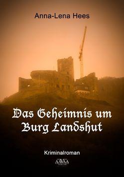 Das Geheimnis um Burg Landshut – Großdruck von Hees,  Anna-Lena