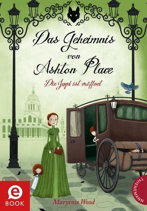 Das Geheimnis von Ashton Place 2: Die Jagd ist eröffnet von Parciak,  Monika, Plorin,  Eva, Wood,  Maryrose