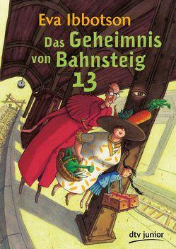 Das Geheimnis von Bahnsteig 13 von Ibbotson,  Eva, Ludwig,  Sabine