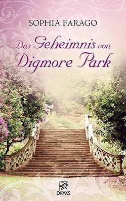 Das Geheimnis von Digmore Park von Farago,  Sophia