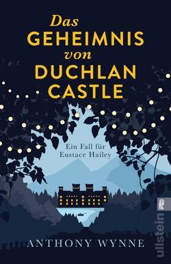 Das Geheimnis von Duchlan Castle von Hanowell,  Holger, Wynne,  Anthony