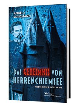 Das Geheimnis von Herrenchiemsee von Waidmann,  Angela