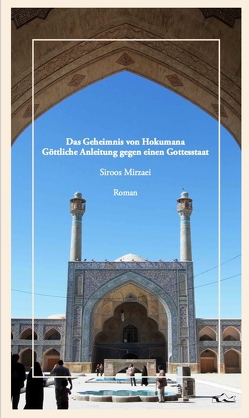 Das Geheimnis von Hokumana von Mirzaei,  Siroos