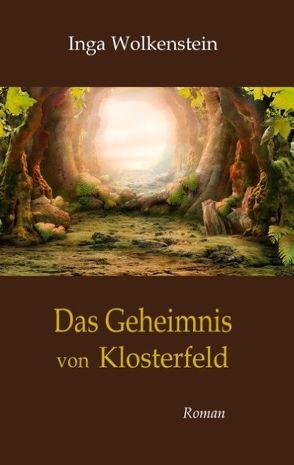 Das Geheimnis von Klosterfeld von Wolkenstein,  Inga