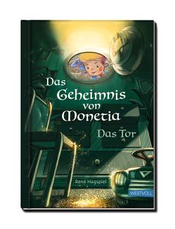 Das Geheimnis von Monetia von Hagspiel,  René