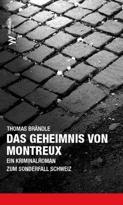 Das Geheimnis von Montreux von Brändle,  Thomas