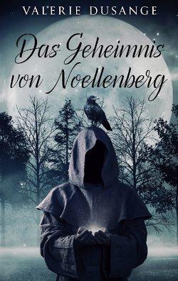 Das Geheimnis von Noellenberg von Dusange,  Valerie