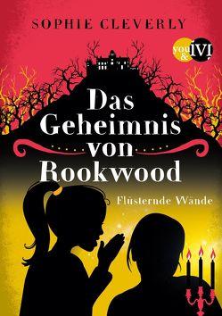 Das Geheimnis von Rookwood von Cleverly,  Sophie, Decker,  Andreas