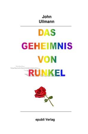 Das Geheimnis von Runkel von Ullmann,  John