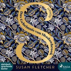 Das Geheimnis von Shadowbrook von Fletcher,  Susan, Heimburger,  Marieke, Sagurna,  Alexandra